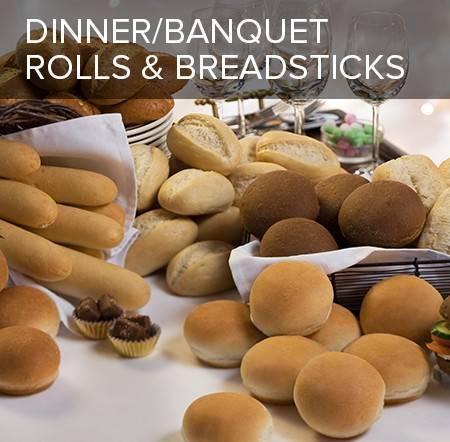 Dinner/Banquet Rolls & Breadsticks